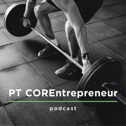 Learn How To Use Emotional Mind Hacks In Order To Become A Better Trainer, With Pete Cohen - PT COREntrepreneur Podcast
