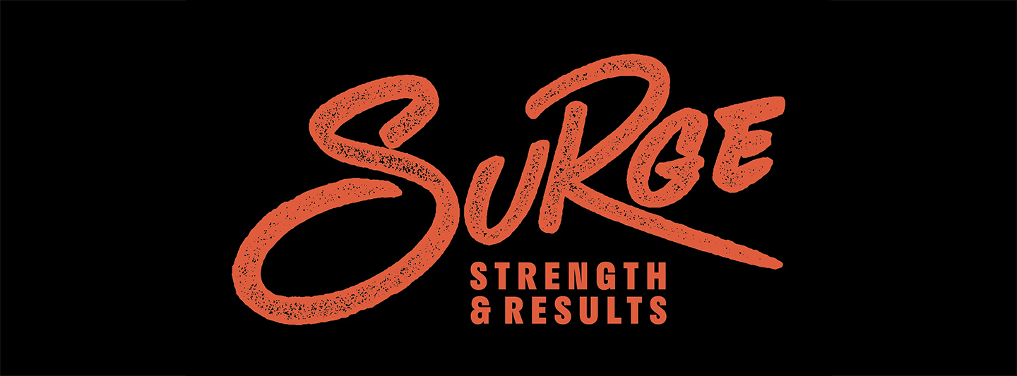 SURGE: Strength & Results