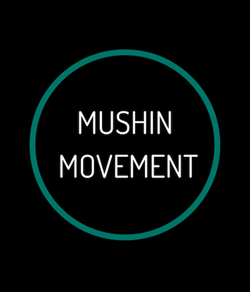 Mushin Movement