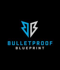 Bulletproof Blueprint